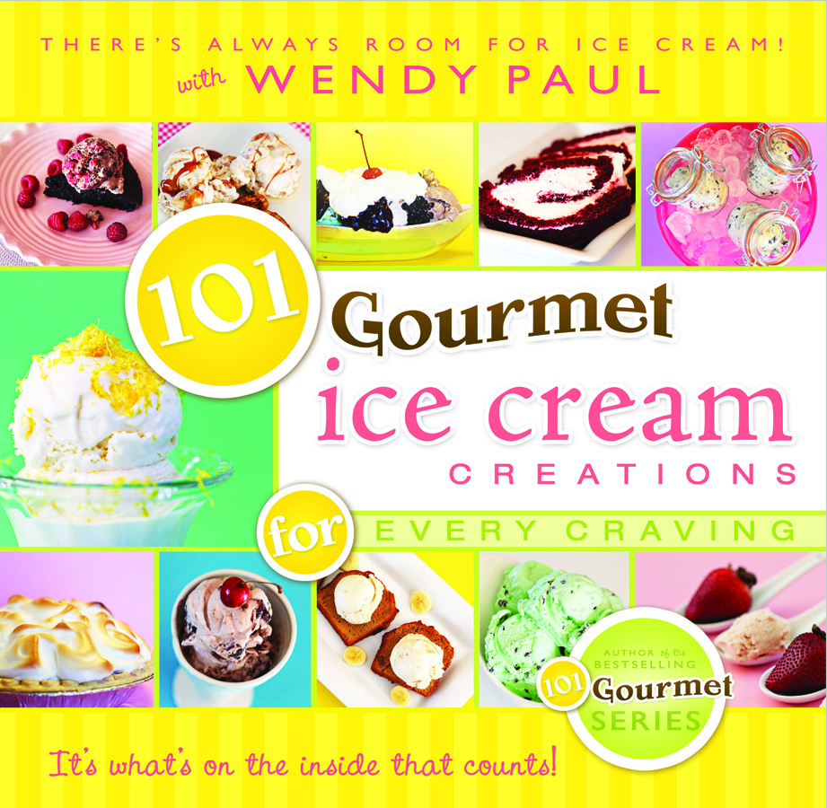 101 Gourmet Ice Cream Creations
