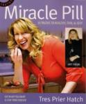 Another giveaway...... The Miracle Pill.